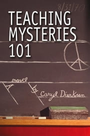 Teaching Mysteries 101 ebook by Caryl Dierksen
