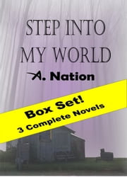 Step: Into My World ebook by A. Nation
