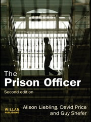 The Prison Officer ebook by Alison Liebling,David Price,Guy Shefer