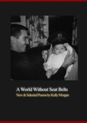 A World Without Seat Belts ebook by Kelly Morgan