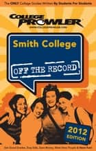 Smith College 2012 ebook by Dara Kagan