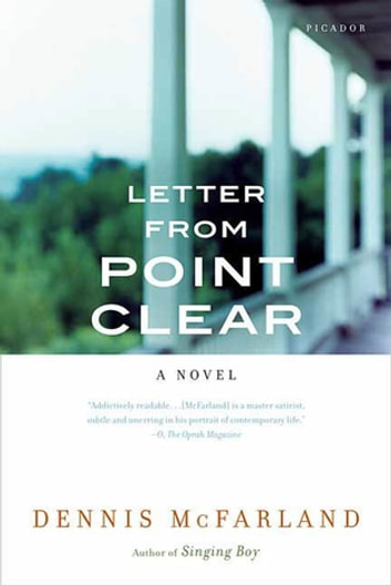 Letter from Point Clear - A Novel ebook by Dennis McFarland
