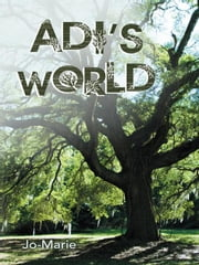 Adi's World ebook by Jo-Marie