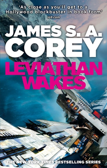 Leviathan Wakes - Book 1 of the Expanse (now a major TV series on Netflix) ebook by James S. A. Corey