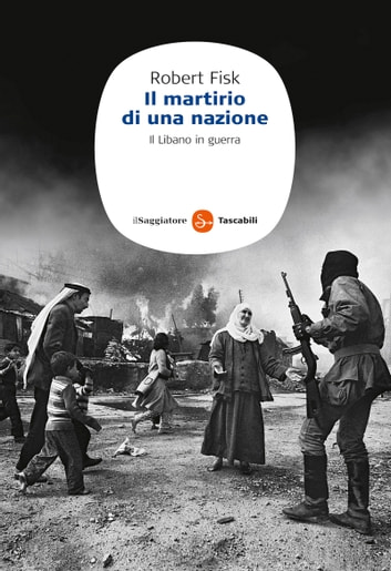 Il martirio di una nazione ebook by Robert Fisk