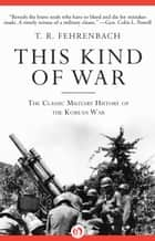 This Kind of War ebook by T. R. Fehrenbach