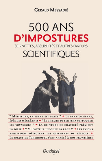 500 ans de mystifications scientifiques ebook by Gerald Messadié