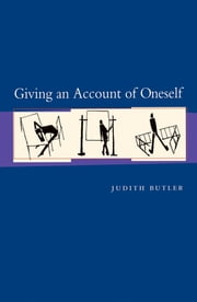 Giving an Account of Oneself ebook by Judith P. Butler