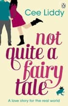 Not Quite a Fairytale ebook by Penguin Books Ltd