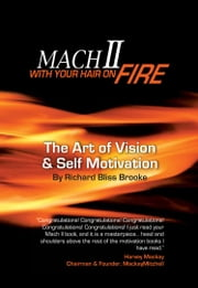 Mach II - With Your Hair On Fire ebook by Richard Bliss Brooke