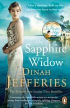 The Sapphire Widow - The Enchanting Richard & Judy Book Club Pick 2018 ebook by Dinah Jefferies