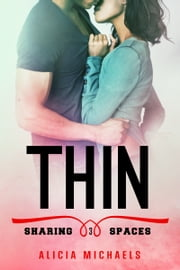 Thin ebook by Alicia Michaels