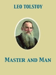 Master and Man ebook by Louise Shanks Maude,Aylmer Maude,Leo graf Tolstoy