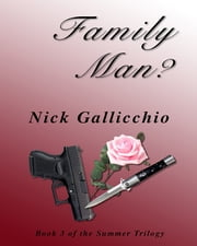 Family Man? ebook by Nick Gallicchio