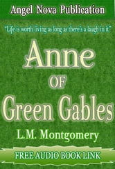 Anne of Green Gables : Free Audio Book Link ebook by L.M. Montgomery