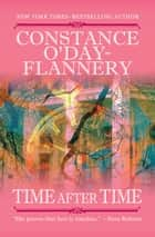 Time After Time ebook by Constance O'Day-Flannery