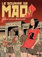 Le sourire de Mao ebook by Michel Constant, Jean-Luc Cornette