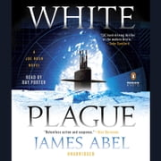 White Plague audiobook by James Abel