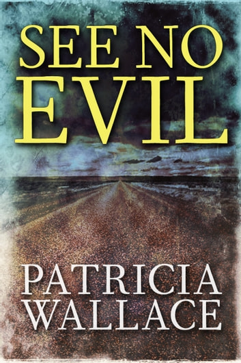 See No Evil ebook by Patricia Wallace
