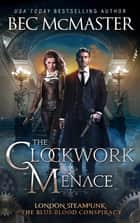 The Clockwork Menace eBook by Bec McMaster
