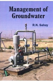 Management of Groundwater ebook by R.N. Sahay