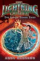 The Storm Tower Thief ebook by Anne Cameron, Victoria Jamieson