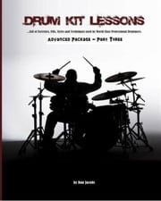 Drum Kit Lessons (Advanced Part Three) ebook by Dan Jacobs