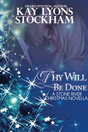 Thy Will Be Done ebook by Kay Lyons Stockham