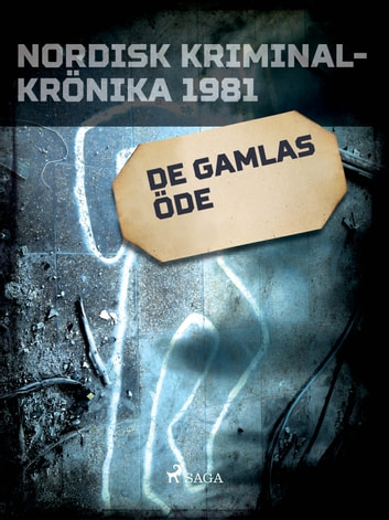 De gamlas öde ebook by - Diverse