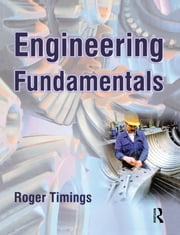 Engineering Fundamentals ebook by Roger Timings