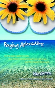 Paging Aphrodite ebook by Kim Green