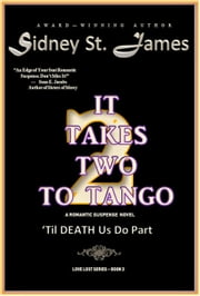 It Takes Two to Tango (Volume 2) - Love Lost Series, #2 ebook by Sidney St. James