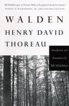 Walden - Introduction and Annotations by Bill McKibben ebook by Henry David Thoreau, Bill McKibben
