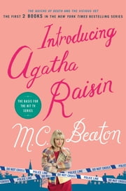 Introducing Agatha Raisin - The Quiche of Death/The Vicious Vet ebook by M. C. Beaton