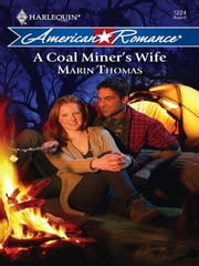 A Coal Miner's Wife ebook by Marin Thomas