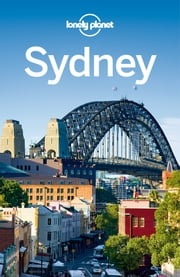Lonely Planet Sydney ebook by Lonely Planet,Peter Dragicevich