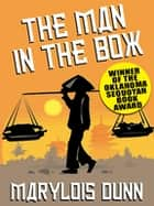 The Man in the Box ebook by Marylois Dunn