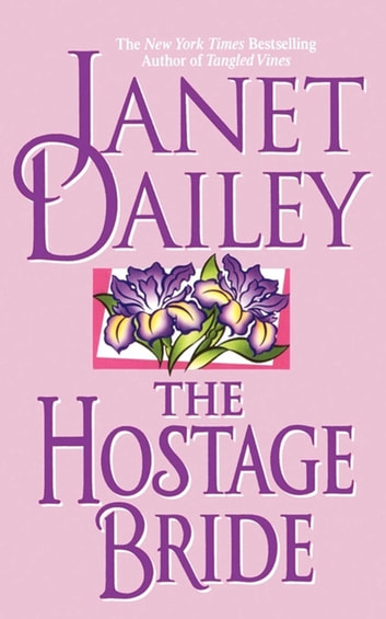 The Hostage Bride ebook by Janet Dailey