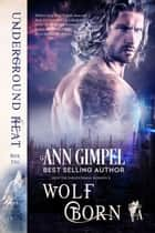 Wolf Born ebook by Ann Gimpel
