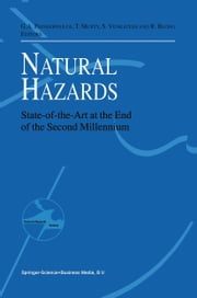 Natural Hazards - State-of-the-Art at the End of the Second Millennium ebook by Gerassimos A. Papadopoulos,Tad S. Murty,Srinivasan Venkatesh,R. Blong