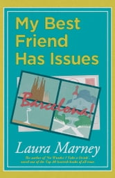 My Best Friend Has Issues ebook by Laura Marney