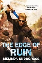 The Edge of Ruin ebook by Melinda Snodgrass
