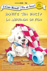 Howie's Tea Party / La merienda de Fido ebook by Sara Henderson