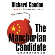 The Manchurian Candidate audiobook by Richard Condon