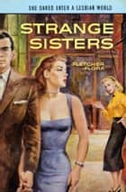 Strange Sisters ebook by Fletcher Flora