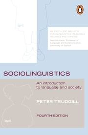 Sociolinguistics - An Introduction to Language and Society ebook by Peter Trudgill