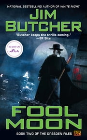 Fool Moon - Book two of The Dresden Files ebook by Jim Butcher