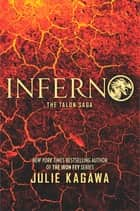 Inferno ebook by Julie Kagawa