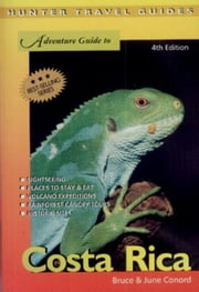Costa Rica Adventure Guide 4th Ed. ebook by Conord, Bruce
