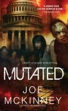 Mutated ebook by Joe McKinney